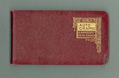 Autograph book, owned by Corrie Gardner c1900s