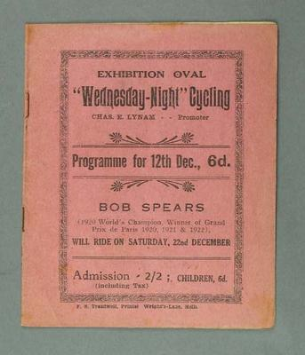 """Cycle racing programme. Exhibition Oval, """"Wednesday-Night"""" Cycling, 12 December 1923"""
