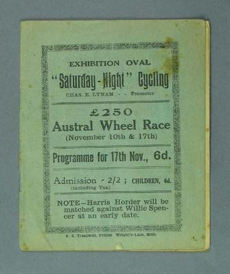 "Cycle racing programme. Exhibition Oval, ""Saturday-Night"" Cycling, 17 December 1923."