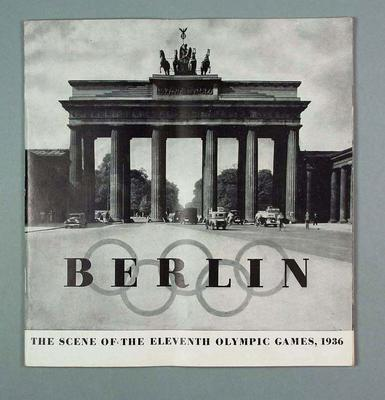 """Booklet, """"Berlin: The Scene of the Eleventh Olympic Games, 1936"""""""