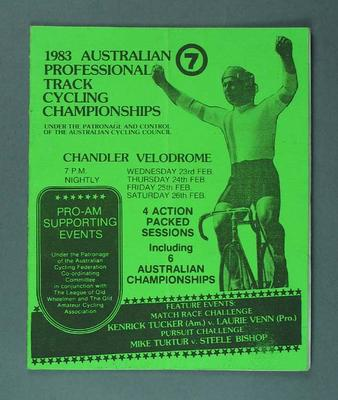 Cycle racing programme. Australian Professional Track Cycling Championships, Chandler Velodrome, 23-26 February 1983