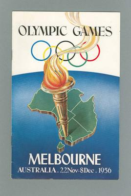 """Booklet, """"Olympic Games, Melbourne Australia""""; Documents and books; 1986.1044.1"""