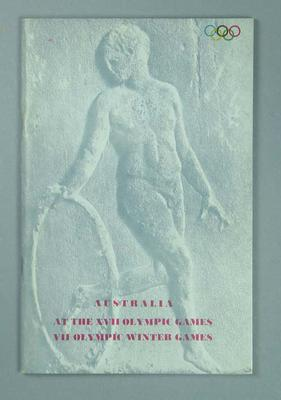 """Report, """"Australia at the XVIIth Olympic Games Rome, 1960; VII Olympic Winter Games Squaw Valley, California, 1960"""""""