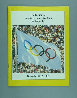 Official report of the inauguration of the Oceania Olympic Academy in Australia, 8-12 December 1985