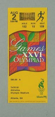Ticket for 1996 Atlanta Olympic Games athletic events, 2 August; Documents and books; 1996.3207.1