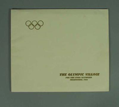 """Brochure, """"The Olympic Village for the XVIth Olympiad, Melbourne, 1956""""; Documents and books; 1987.1627.200"""