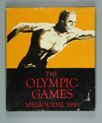 "Book, ""The Olympic Games / Melbourne 1956""; Documents and books; 1992.2627.15"