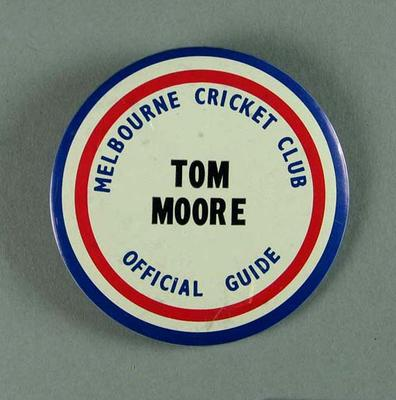 Melbourne Cricket Club Official Guide badge, issued to Tom Moore