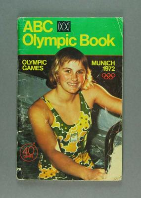 Programme, ABC Olympic Book - 1972 Olympic Games; Documents and books; 1989.2146.3