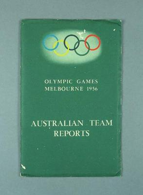 """Booklet, """"Olympic Games Melbourne 1956 Australian Team Reports"""""""