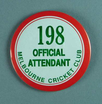 Badge, Melbourne Cricket Club Official Attendant 198