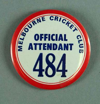 Badge, Melbourne Cricket Club Official Attendant 484