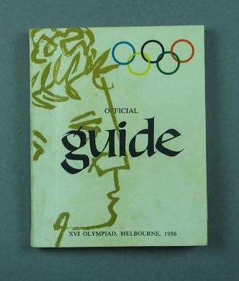"""Booklet, """"Official Guide XVI Olympiad Melbourne 1956"""""""