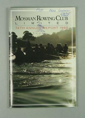 Mosman Rowing Club Annual Report, 1985