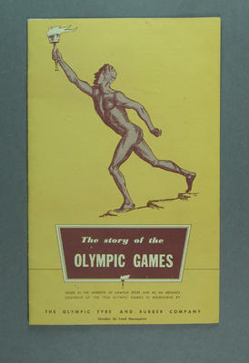 """Booklet, """"The Story of the Olympic Games"""" c1956; Documents and books; 1991.2421.8"""