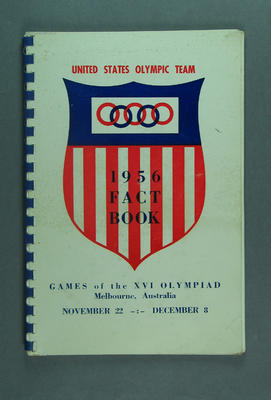"""Book, """"United States Olympic Team: 1956 Fact Book""""; Documents and books; 1992.2544"""