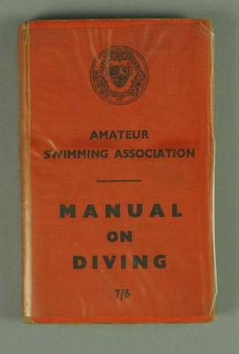 """Book, """"Manual on Diving"""" Amateur Swimming Association c1953; Documents and books; 1992.2627.8"""