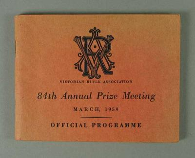 Programme - Victorian Rifle Association, 84th Annual Prize Meeting, March 1959; Documents and books; 1993.2939.24