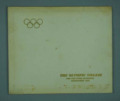 """Brochure, """"The Olympic Village for the XVth Olympiad Melbourne, 1956""""; Documents and books; 1992.2677.13"""