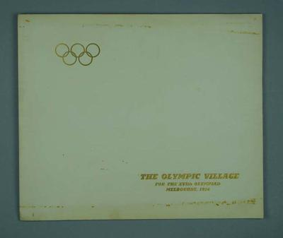 """Brochure, """"The Olympic Village for the XVth Olympiad Melbourne, 1956""""; Documents and books; 1992.2677.14"""