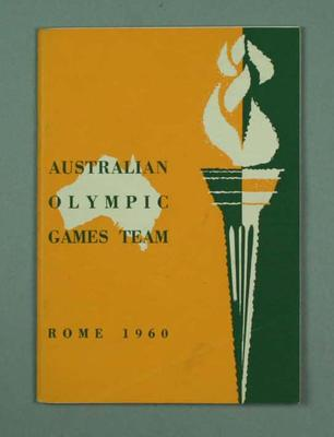 "Booklet, ""Australian Olympic Games Team Rome 1960""; Documents and books; 1992.2693.5"
