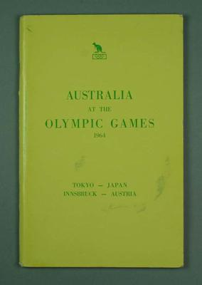 "Booklet, ""Australia at the Olympic Games 1964; Tokyo-Japan, Innsbruck-Austria""; Documents and books; 1992.2693.6"