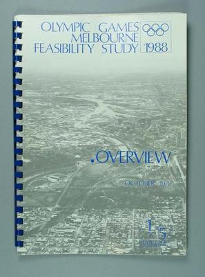 Report, 1988 Olympic Games Melbourne Feasibility Study - Overview