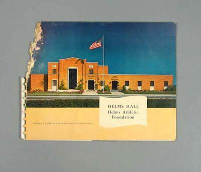 Booklet, History of Helms Hall and Helms Athletic Foundation