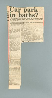 """Newspaper clipping, """"Car park in baths?"""" - 10 Feb 1977; Documents and books; 1985.2.187"""