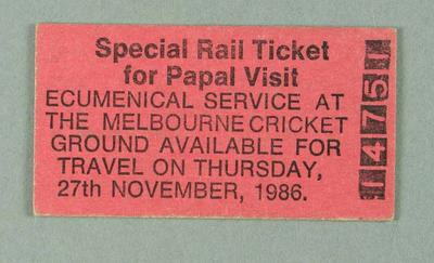 Special Rail ticket for Papal visit to the MCG, 27 November 1986