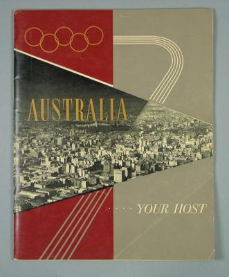 """Book, """"Australia...Your Host"""" c1956; Documents and books; 1997.3331.10"""
