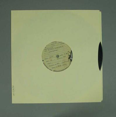 Vinyl record, interview of George Moir by Clive Harburg 29 July 1955; Audio-Visual; 1987.1627.315