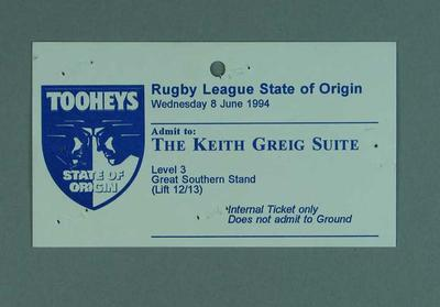 Ticket for 1994 State of Origin match at MCG, The Keith Greig Suite