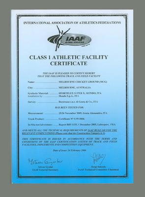 Class 1 Athletic Facilities Certificate presented by the I.A.A.F. to the MCG 14/2/06