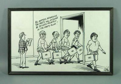 Framed black texta political cartoon  by Collette showing politicians in their underwear going into a room holding briefcases