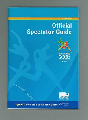 Booklet - Official Spectator Guide for 2006 Melbourne Commonwealth Games