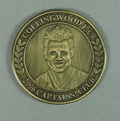 Collingwood Football Club medallion, 2006 Captains' Club - image of Nathan Buckley; Civic mementoes; 2006.4606.1