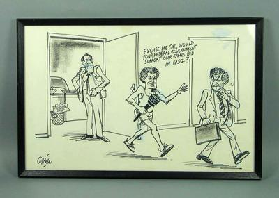 Framed black texta cartoon by Collette showing Brian Dixon, Malcolm Fraser and Bob Hawke