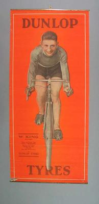 Poster for Dunlop Tyres, featuring image of cyclist W King c1929
