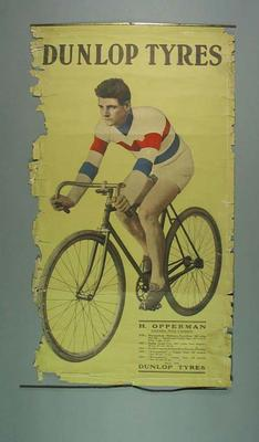 Poster for Dunlop Tyres, featuring image of cyclist Hubert Opperman c1929