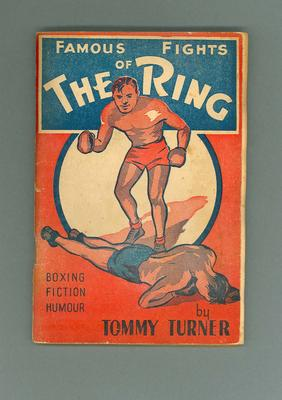 "Book, ""Famous Fights of the Ring"" c1940s"