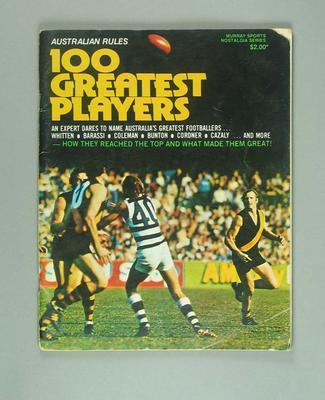 "Book, ""Australia Rules - 100 Greatest Players""; Murray Sports Nostalgia Series"