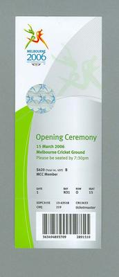 Ticket - Opening Ceremony, 2006 Melbourne Commonwealth Games, 15 March