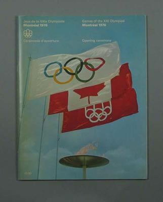 Programme for 1976 Olympic Games Opening Ceremony, 17 July; Documents and books; 1991.2479.3