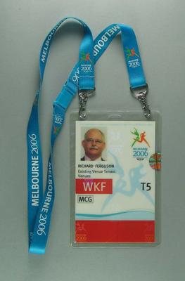 Richard Ferguson's access pass during 2006 Melbourne Commonwealth Games
