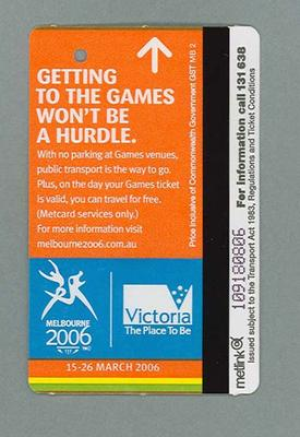"""Public transport ticket: 24/5/06 with 2006 Melbourne Commonwealth Games logo & caption """"Getting to the Games wont be a hurdle"""""""