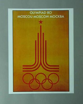 Poster, 1980 Moscow Olympic Games; Documents and books; 1996.3203.5