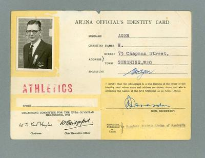Arena Official's Identity Card no. 13417 issued to W. Ager, 1956 Olympic Games