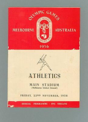 Programme - Athletics, 1956 Melbourne Olympic Games, 23 November 1956; Documents and books; 2006.4423.88