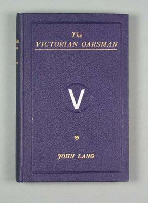 "Book, ""The Victorian Oarsman"" by John Lang"